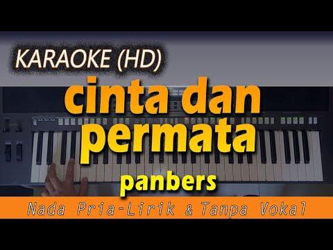 karaoke-cinta-dan-permata-|-panbers---nada-pria---lirik-tanpa-vokal