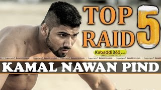 Top 5 Raid Kamal Nawan Pind at Kabaddi Tournaments