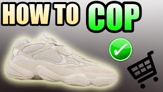 How To Get The YEEZY 500 BLUSH ! | Blush Yeezy 500 Release Info !