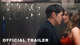 Making Love | Official Trailer