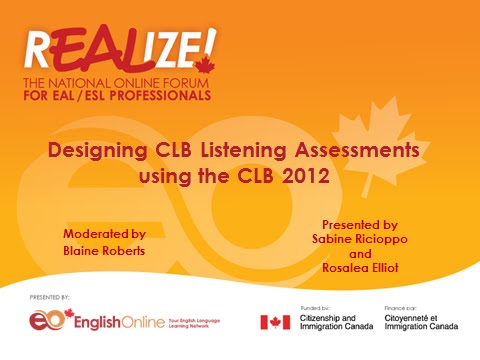 REALIZE 2015 Forum - Designing CLB Listening Assessments Using the CLB 2012
