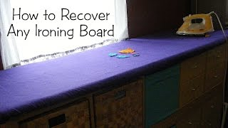 How To Recover Your Ironing Board