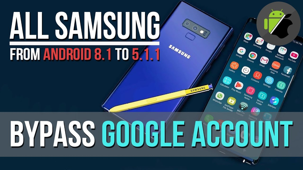 (FREE) Bypass FRP Google for all Samsung devices by APK (Android 8.1 – 8 – 7 – 6 – 5)