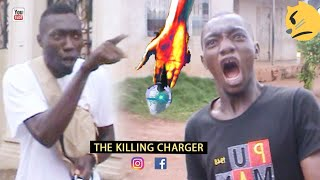THE KILLING CHARGER (Mark angel comedy) (Nigerian comedy)