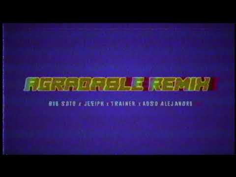 Agradable Remix - Big Soto, Jeeiph, Trainer, Adso (BASS BOOSTED)