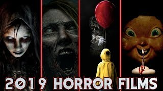 Top 10 Upcoming Horror Movies of 2019