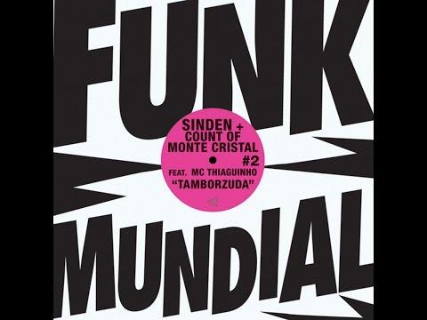 Sinden & Count Of Monte Cristal - Tamborzuda (Rave New World Mix) [feat. MC Thiaguinho]