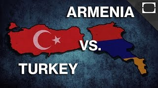 Why Does Armenia Hate Turkey?