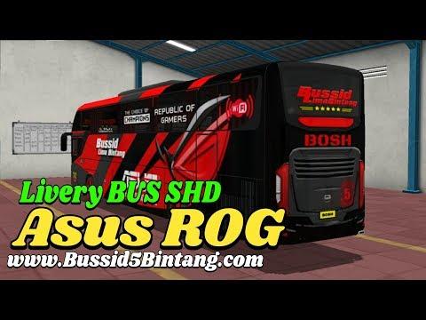 BUSSID LIMA BINTANG | Review Livery BUS SHD SRIKANDI - ASUS ROG