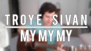 Troye Sivan - My My My! | Pedro Rivas (cover)