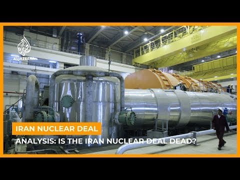 Analysis: Is the Iran nuclear deal dead?