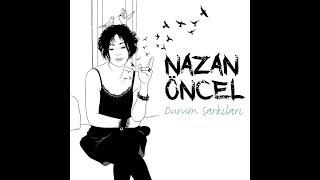 Nazan Öncel - Durum Şarkıları (Albüm Teaser) Resimi