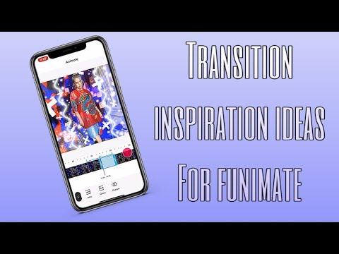 TRANSITION INSPIRATION IDEAS FOR FUNIMATE