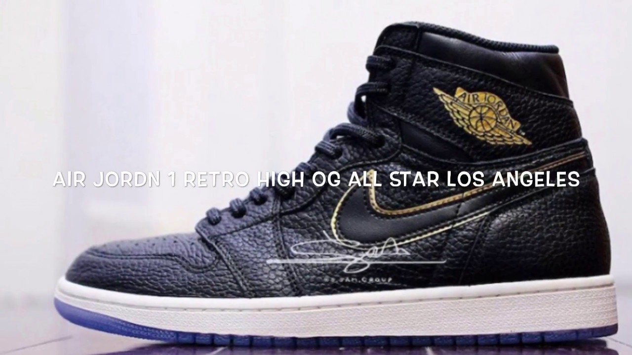 save off e4757 90c01 AIR JORDAN 1 RETRO HIGH OG ALL STAR LOS ANGELES REVIEW AND RELEASE DETAILS!