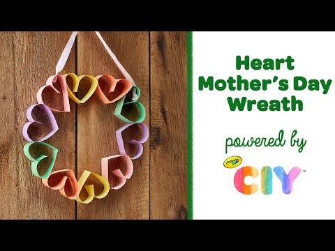 diy-heart-mother's-day-wreath-craft,-homemade-mother's-day-crafts-||-crayola-ciy