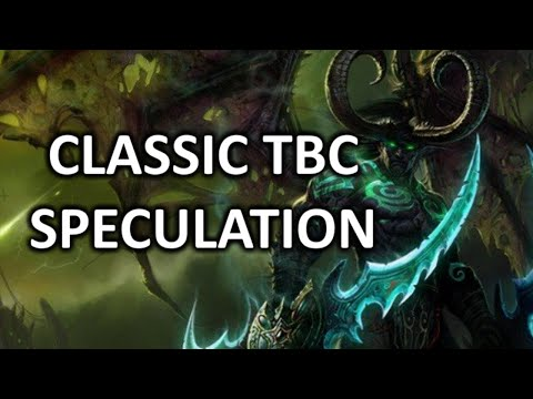 Classic TBC - What I'd Like To See