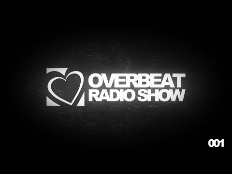"OVERBEAT ""RADIO SHOW"" #001 - GUEST MIX: ANTONY FENNEL"