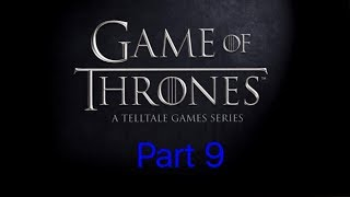 Game of Thrones gameplay part 9