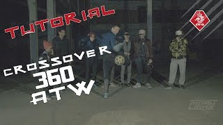 CROSSOVER 360 ATW - Street Lions Tutorial - TOMV