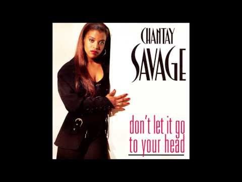 Chantay Savage - Don't Let It Go To Your Head (Silk In The House 12'')