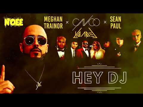 CNCO Ft. Meghan Trainor, Yandel y Sean Paul - Hey DJ (New Version Remix)