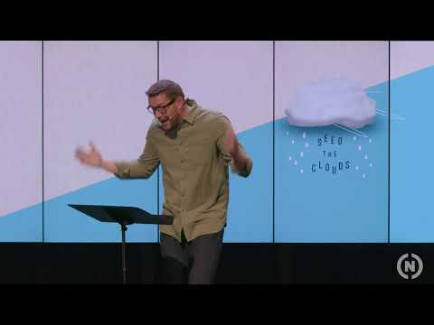 Seed the Clouds - Dr. Mark Batterson