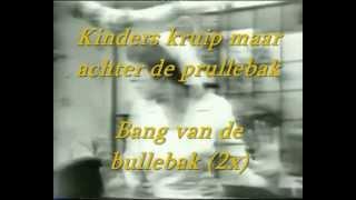 Ja Zuster Nee Zuster Ft Hetty Blok - Wij Zijn Bang Voor De Bullebak karaoke
