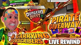 PIRATE ISLAND GIVEAWAY + CARRYING SUBS ⚔ Insane & Nightmare ⚔ Dungeon Quest ► Roblox PC 🔴 LIVE RW