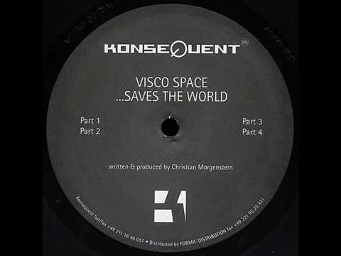 Visco Space - ...Saves The World (Part 1)