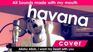 Rhamzan - HAVANA (Nasheed Cover)   No music    w/Lyrics Subtitles
