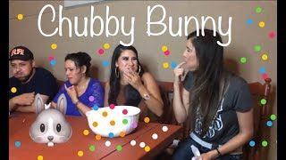 Live: CHUBBY BUNNY