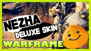 Warframe NEZHA Deluxe Skin EMPÍREO 😍 Por fin el REWORK y...