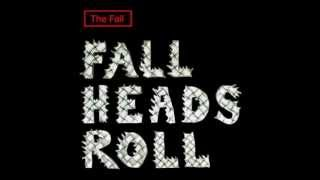 The Fall - What About Us
