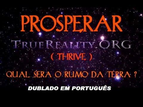 PROSPERAR  (-Thrive-)  dublado em português (completo)