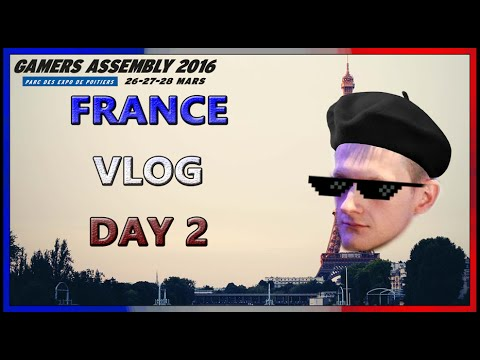 26.03.2016 Gamers Assembly France Vlog 2 (spoilers: I survived)