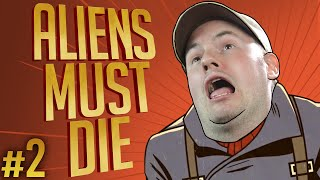 Aliens Must Die! (Fortified) #2  - Hold Me Captain