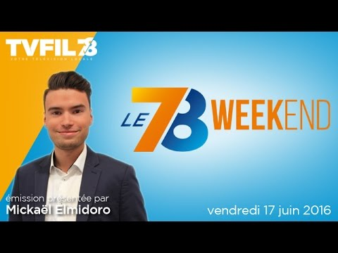 Le 7/8 weekend – Emission du vendredi 17 juin 2016