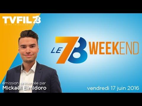 le-78-weekend-emission-du-vendredi-17-juin-2016