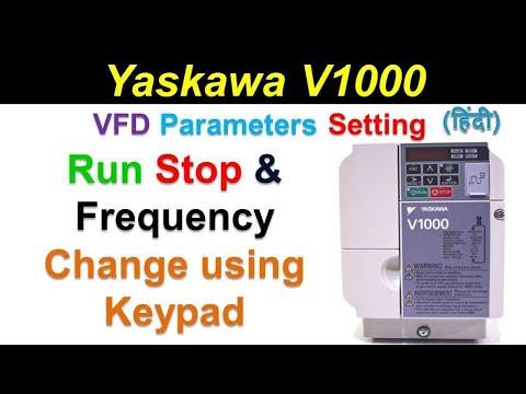 yaskawa drive parameter setting   start stop frequency change using keypad    Hindi