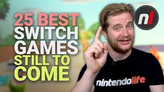 25 Best Nintendo Switch Games Coming In 2019 and Beyond