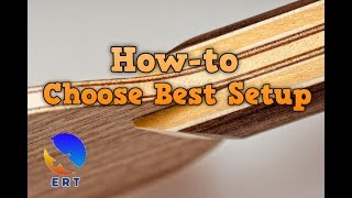 How to Choose Best Setup in Table Tennis