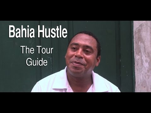 Bahia Hustle: The Tour Guide (EP01) - Salvador, Brazil (Tourism/Turismo)