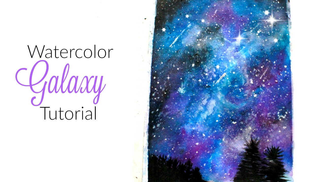 galaxy watercolor painting youtube