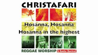 "Christafari - ""Hosanna"" lyric video (available now on iTunes)"