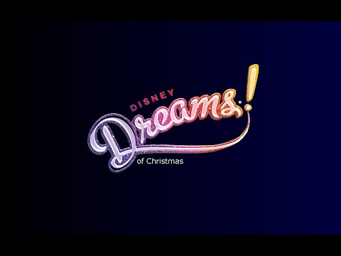 Disney Dreams! of Christmas - Un Noël Enchanté Disney 2014