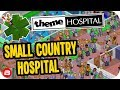 Theme Hospital: Small Country Hospital! #3 - Let's Play Theme Hospital Tycoon
