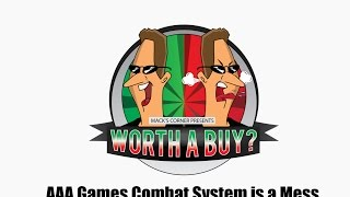 AAA Games Combat System a Mess!
