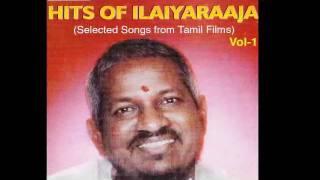 Hits Of Ilaiyaraaja   Vol 1 Oh Nenjame