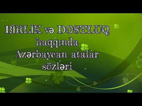 Birlik Və Dostluq Haqqinda Azərbaycan Atalar Sozləri Youtube