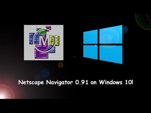 Netscape Navigator 0.91 on Windows 10!